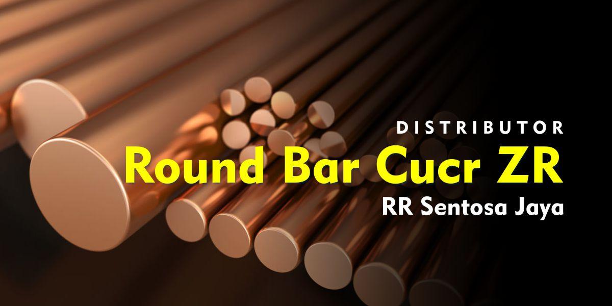 Round Bar Cucr ZR